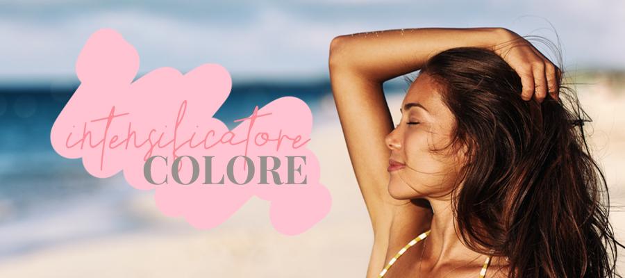 Blog_Proteggere colore sole_Intensificatore