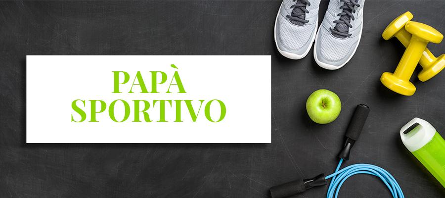 210319_trilab_Blog_Festa del papà_tipi_sportivo